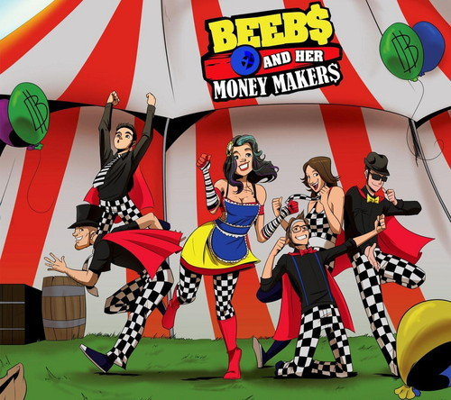 BEEB$ & HER MONEY MAKER$