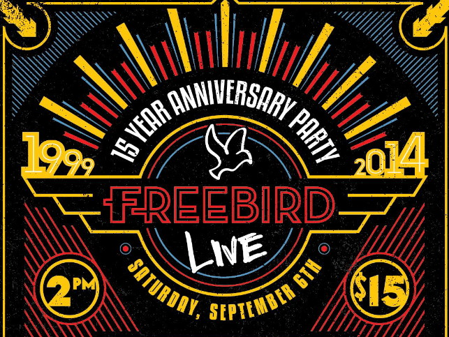 "FREEBIRD LIVE ""15 YEAR ANNIVERSARY"" PARTY & BENEFIT"
