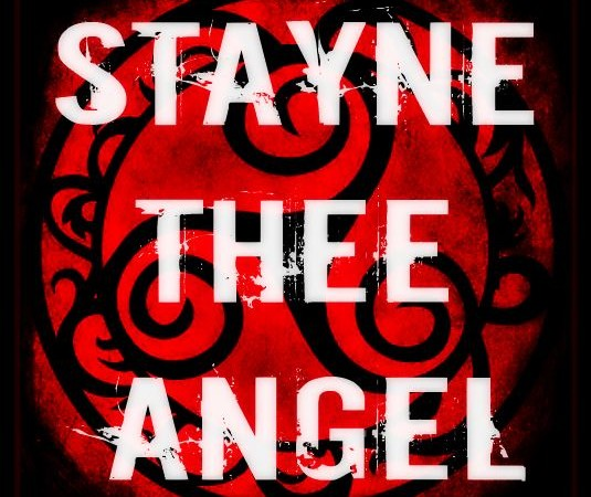 STAYNE THEE ANGEL with Generator – A New Decree – Antic – Damn Thy Name