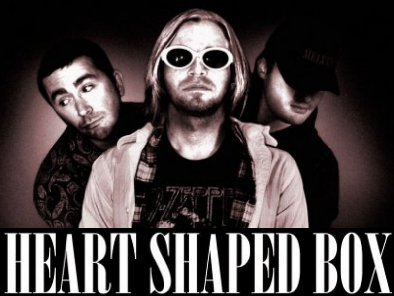 "HEART SHAPED BOX ""A Nirvana Tribute"" with Minor Influence"
